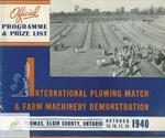 1940 International Plowing Match and Farm Machinery Demonstration - Official Programme and Prize List