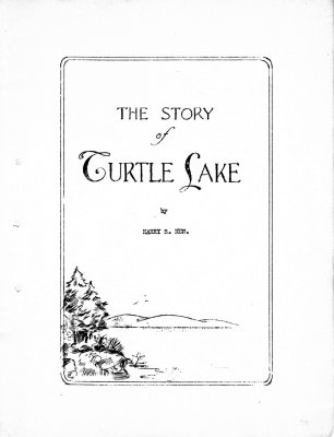 The Story of Turtle Lake