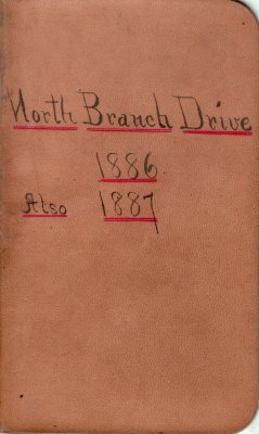 North Branch Drive Lumber Camp Account Ledger, 1886-1887