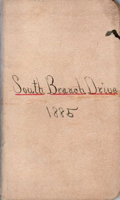 South Branch Drive Lumber Camp Account Ledger, 1885