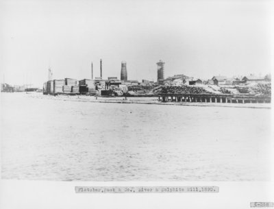 Fletcher, Pack & Co., River & Sulphite Mill