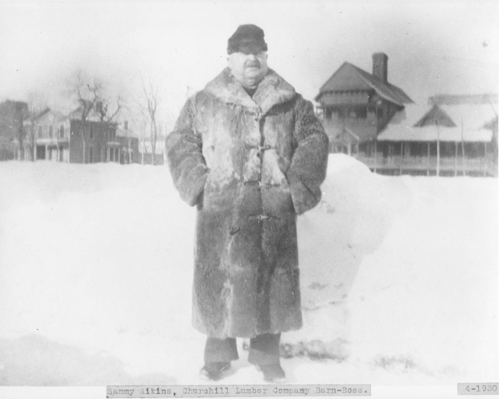Sammy Aikins, Churchill Lumber Company Barn-Boss