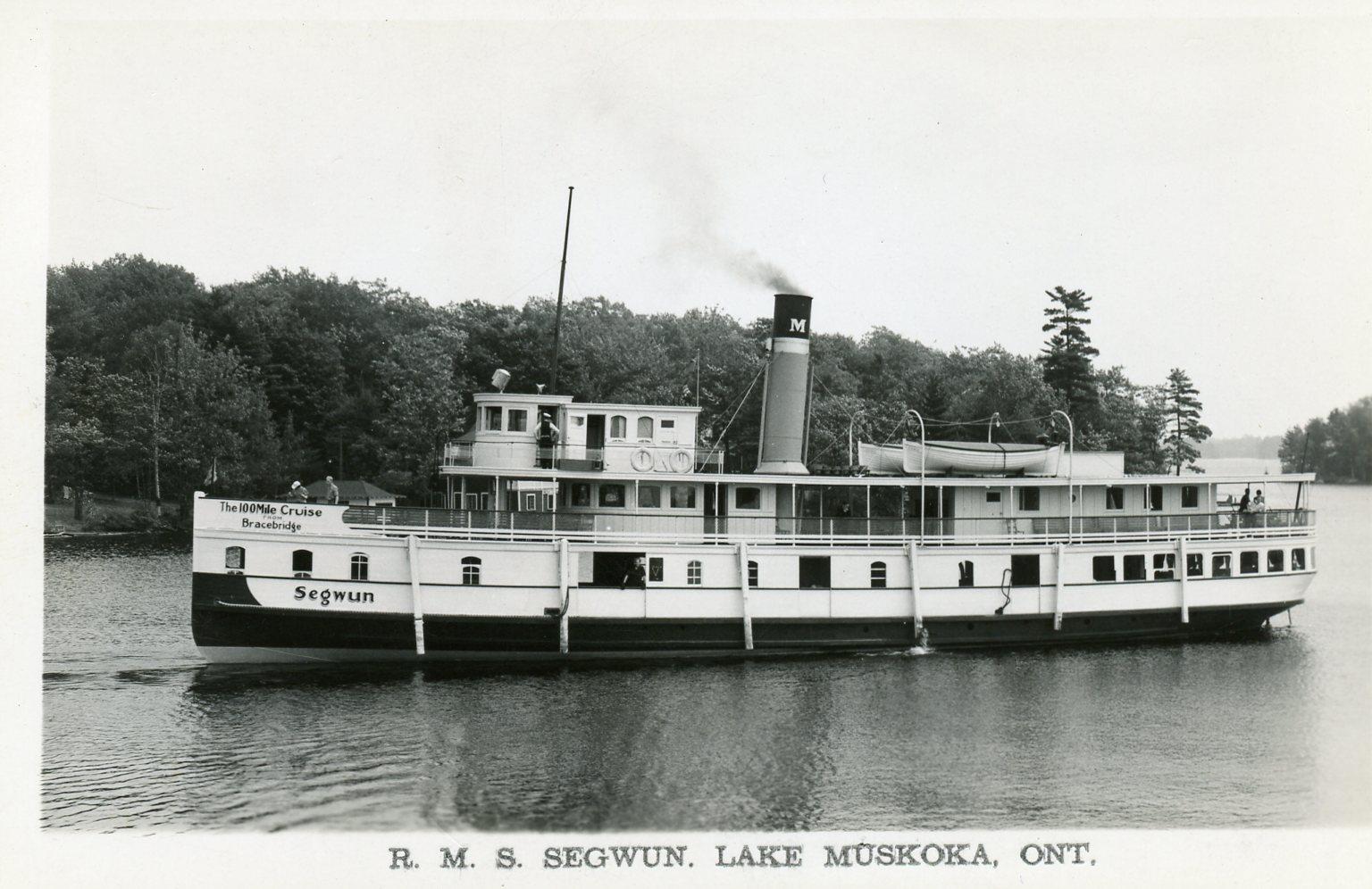 R.M.S. Segwun. Lake Muskoka, ONT.