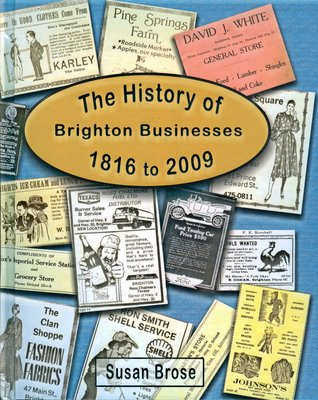 The History of Brighton Business 1816 to 2009