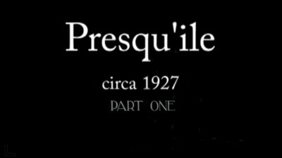 Presqu'ile 1927 Part One