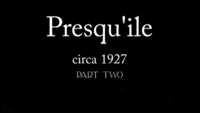 Presqu'ile 1927 Part Two