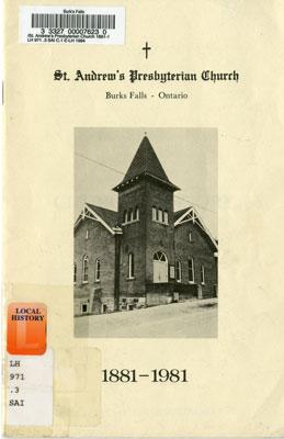 St. Andrew's Presbyterian Church, Burks Falls Ontario, 1881-1981