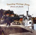 The Vanishing Heritage Series - Steam and Smoke