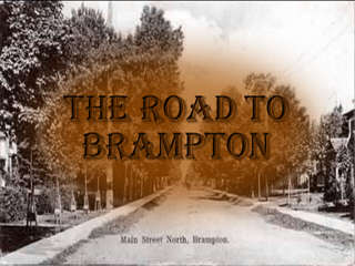 THROUGH OUR EYES: Road to Brampton