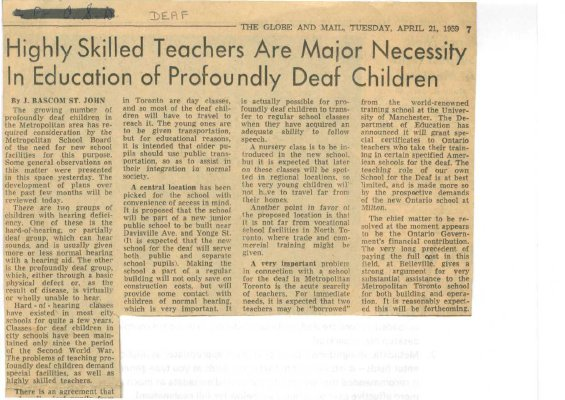 Highly skilled teachers are major necissity in education of profoundly deaf children