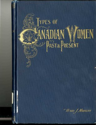 Types of Canadian Women Past and Present