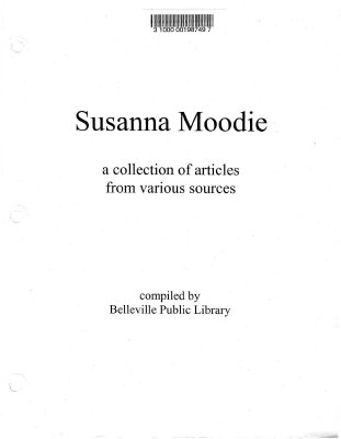 Susanna Moodie: a collection of articles from various sources