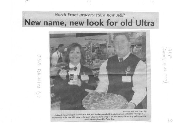 North Front grocerty store now A & P: New name, new look for old Ultra