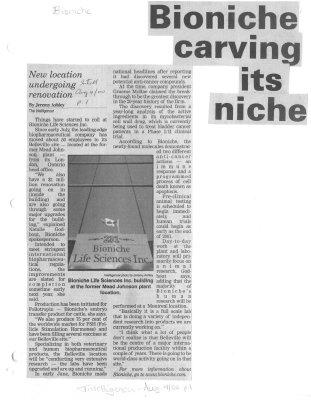 Bioniche carving its niche