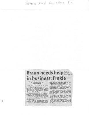 Braun needs help in business: Fickle (Braun Wood Application Ltd.)