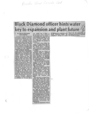 Black Diamond officer hints water key to expansion and plant future: Brooke Bond Canada Ltd