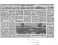 Consolidating production will mean jobs