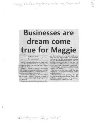 Businesses are dream come true for Maggie