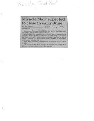 Miracle Mart expected to close in early June