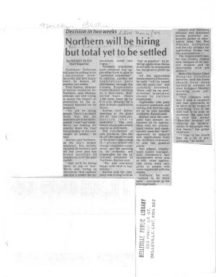 Northern will be hiring but total yet to be settled