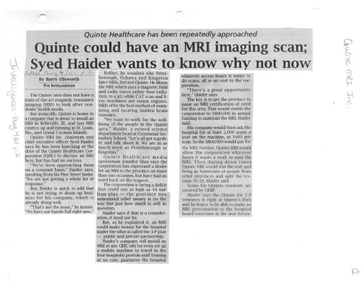 Quinte could have an MRI imaging scan; Syed Haider wants to know why not now