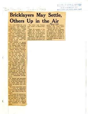 Bricklayers May Settle, Others Up in the Air