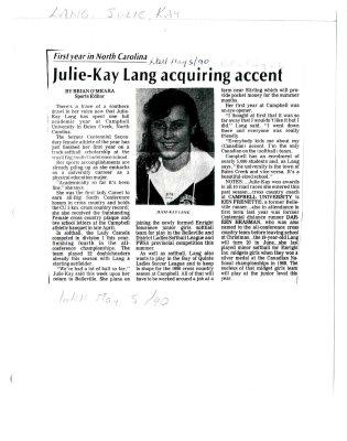 Julie-Kay Lang acquiring accent