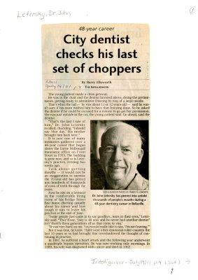 City dentist checks his last set of choppers