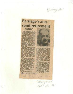Barriage's aim, semi-retirement