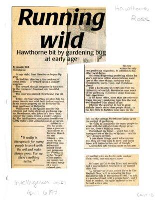 Running wild Hawthorne bit by gardening bug at early age