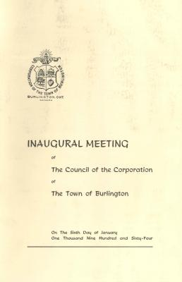 Inaugural Meeting of The Council of the Corporation of The Town of Burlington Booklet