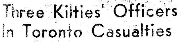 Three Kilties' Officers in Toronto Casualties
