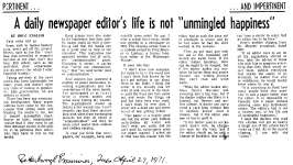 "A daily newspaper editor's life is not ""unmingled happiness"" - 27 April 1971"