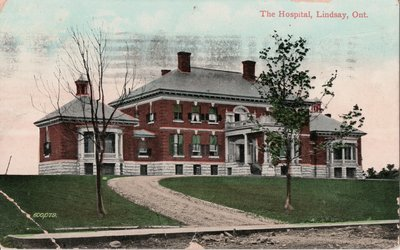 The Hospital, Lindsay, Ont.