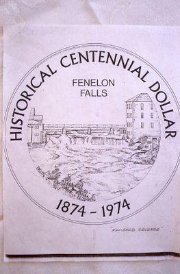 Historical Centennial Dollar Fenelon Falls 1874-1974