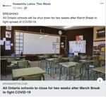 March 12: All Ontario schools closed for two weeks after March Break to fight COVID-19