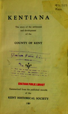 Kentiana : the story of the settlement and development of the County of Kent