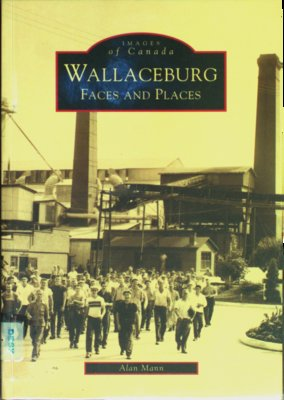 Wallaceburg : faces and places