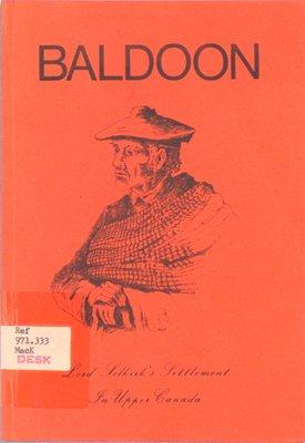 Baldoon : Lord Selkirk's settlement in upper Canada
