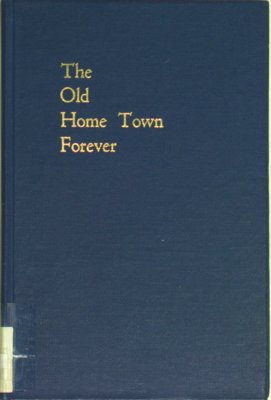 The old home town forever