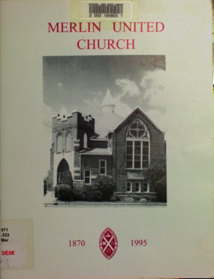 Merlin United Church 1870-1995 : including Glenwood, Wesley and Victoria
