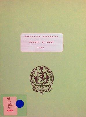 Municipal directory : County of Kent 1993
