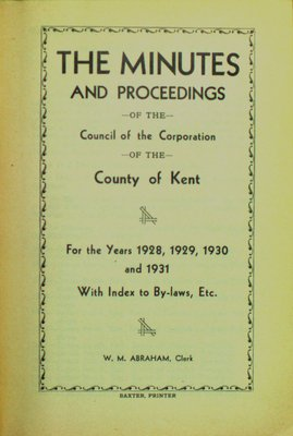 Minutes and proceedings of the Municipal Council of the County of Kent, 1928-1931