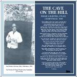 """The Cave On The Hill"""