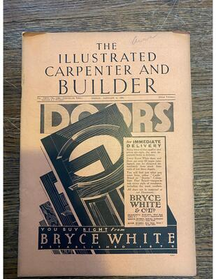 The Ilustrated Carpenter and Builder- Various issues 1935-1938