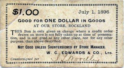 Papier monnaie dont se servait W.C. Edwards pour payer ses employés.