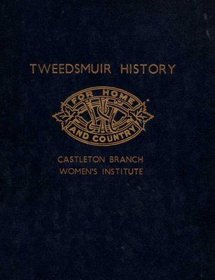 Tweedsmuir History, Castleton Branch, Women's Institute