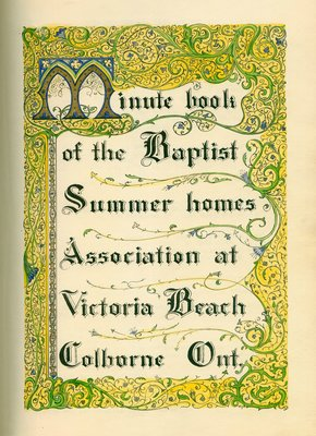 "First book of minutes for the Baptist Summer Homes Association at Victoria Beach is initialled ""WJB""."