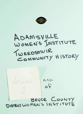 Adamsville WI Tweedsmuir Community History Volume 2