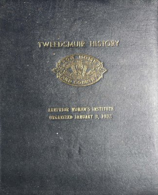 Arnprior WI Tweedsmuir Community History - Volume 1